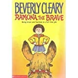 Ramona the Brave (0439148006) by Beverly Cleary