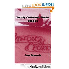 Poorly Collected Works 2010-11
