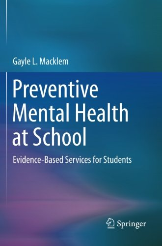 Preventive Mental Health at School: Evidence-Based Services for Students