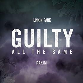 Guilty-All-Same-feat-Rakim