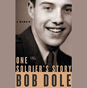 One Soldier's Story | [Bob Dole]