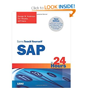 Sams Teach Yourself SAP in 24 Hours (3rd Edition)