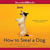 How to Steal a Dog | [Barbara O'Connor]