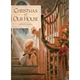 Christmas at Our House ~ Donna Green