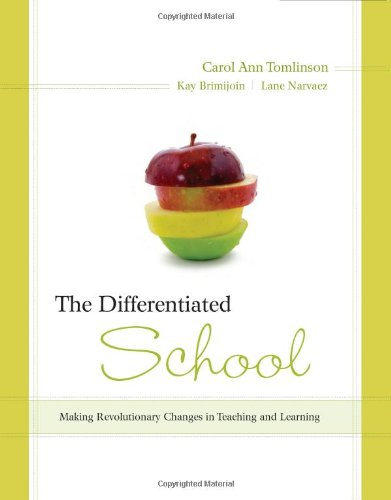 The Differentiated School: Making Revolutionary Changes...
