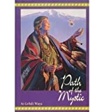 [ Path of the Mystic ] PATH OF THE MYSTIC by Waya, AI Gvhdi ( Author ) ON Mar - 01 - 1998 Paperback
