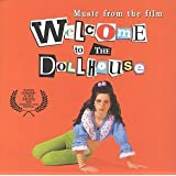 Welcome To The Dollhouse: Music From The Film by Various Artists Soundtrack edition (1996) Audio CD