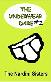 The Underwear Dare by Nardini Sisters ebook deal