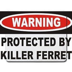 Killer Ferret