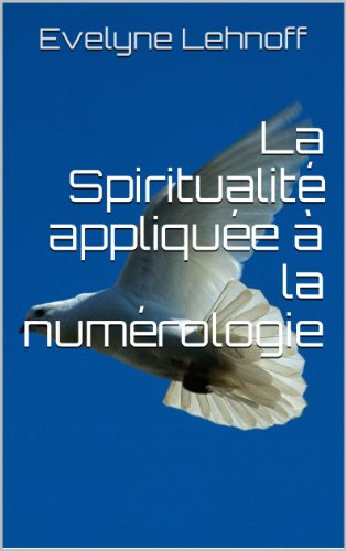 Couverture du livre La spiritualité appliquée à la numérologie