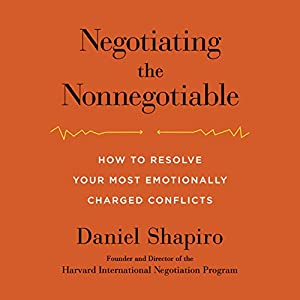 Negotiating the Nonnegotiable Audiobook