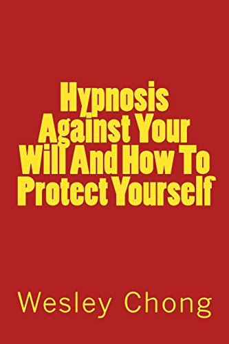 Hypnosis Against Your Will And How To Protect Yourself