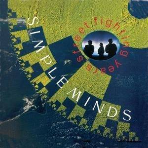 Simple Minds - Street Fighting Years-Remaster - Zortam Music