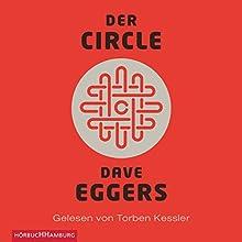 Der Circle (       gekürzt) von Dave Eggers Gesprochen von: Torben Kessler
