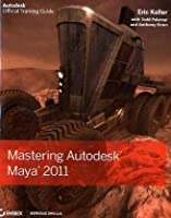 Mastering Autodesk Maya 2011 ebook download