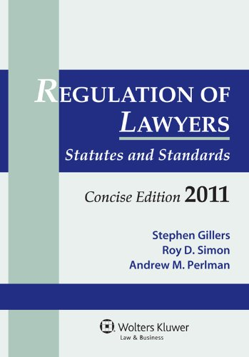 Regulation Lawyers: Statutes & Standards Concise Edition 2011