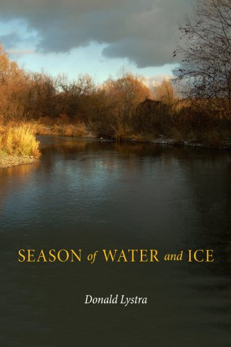 Season of Water and Ice, Donald Lystra