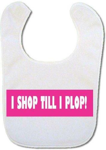 'Shop till I plop' Baby bib