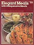 Elegant meals with inexpensive meats (Ortho book series) (0917102754) by Scheer, Cynthia