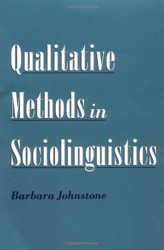 Qualitative Methods in Sociolinguistics