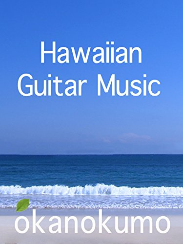 Hawaiian Guitar Music