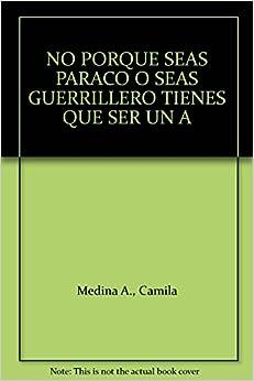 QUE SER UN A: Camila Medina A.: 9789586954105: Amazon.com: Books
