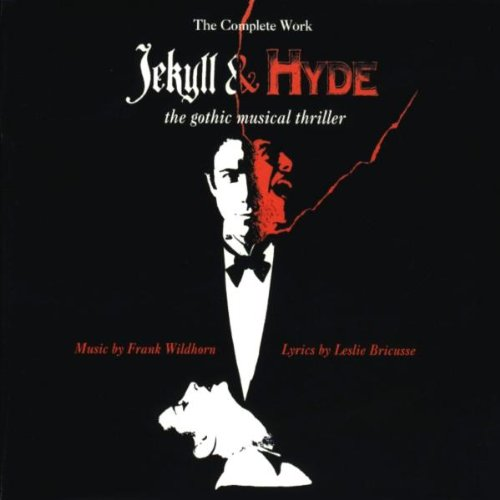 Brenda Russell - Jekyll & Hyde: The Complete Work - The Gothic Musical Thriller (1994 Concept Cast) - Zortam Music