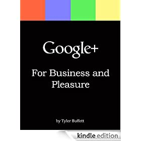 Google+ For Business and Pleasure