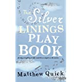 The Silver Linings Playbookby Matthew Quick