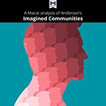 A Macat Analysis of Benedict Anderson's Imagined Communities Audiobook by Jason Xidias Narrated by  Macat.com