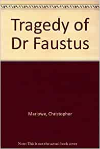 """discuss dr faustus as a tragedy Christopher marlowe was an actor, poet, and playwright during the reign of britain's queen elizabeth """" dr faustus """" is the most famous of marlow's plays, and it's hero, who sells his soul to the devil in return for twenty-four years of power and pleasure, is by far the best known of his rebellious protagonist."""