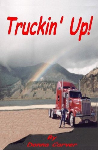 Book: Truckin' Up! by Donna Carver