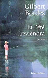 Et l'été reviendra : roman