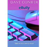 eBullyby Dave Conifer