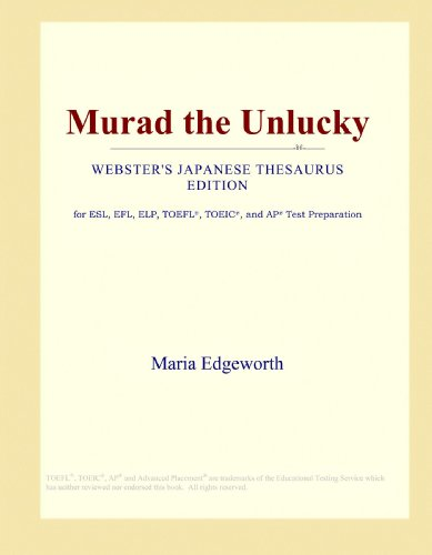 Murad the Unlucky (Webster's Japanese Thesaurus Edition)
