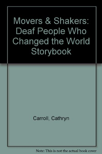 Movers & Shakers: Deaf People Who Changed the World...