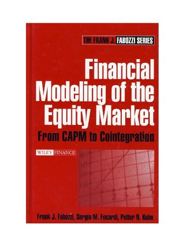 Financial Modeling of the Equity Market: From CAPM to...