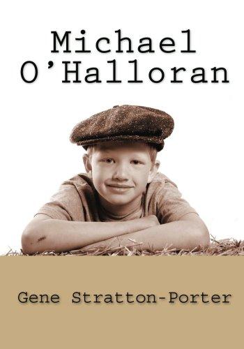 Michael O'Halloran by Gene Stratton Porter