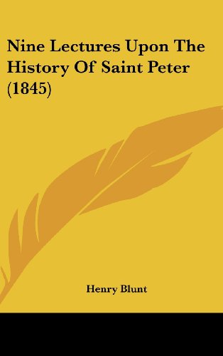 Nine Lectures Upon the History of Saint Peter (1845)