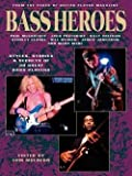 img - for Tom Mulhern: Bass Heroes : Styles, Stories and Secrets of 30 Great Bass Players: From the Pages of Guitar Player Magazine (Paperback); 1993 Edition book / textbook / text book