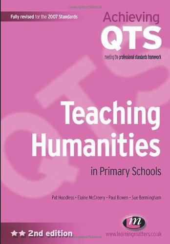 Teaching Humanities in Primary Schools (Achieving QTS Series)