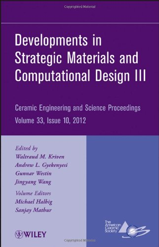 Developments In Strategic Materials And Computational Design Iii: Ceramic Engineering And Science Proceedings, Volume 33, Issue 10