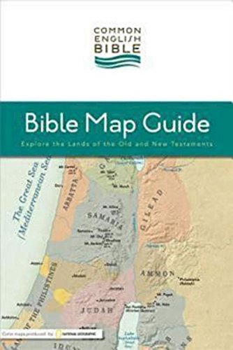 CEB Bible Map Guide: Explore the Lands of the Old and New Testaments - Common English Bible