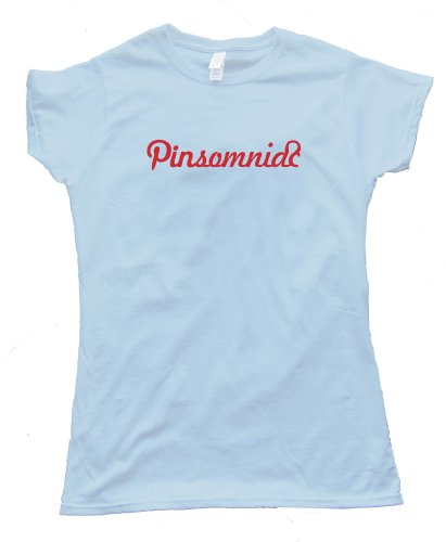 Womens PINTEREST PINSOMNIAC – Tee Shirt Gildan Softstyle Light Blue (Medium)