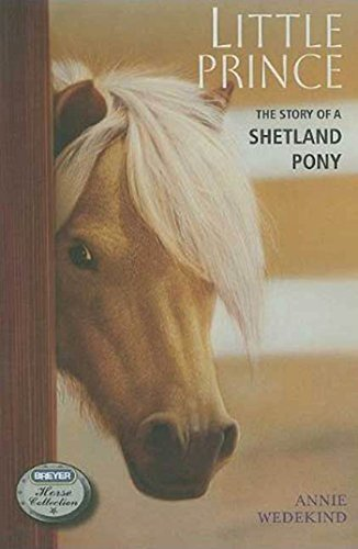 little-prince-the-story-of-a-shetland-pony-the-breyer-horse-collection