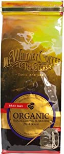 Mt. Whitney Coffee Roasters: 12 oz, USDA Certified Organic Shade Grown Sumatra, Single Origin, Dark Roast, Whole Bean Coffee by Mt. Whitney Coffee Roasters