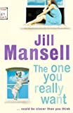 The One You Really Want (075530487X) by JILL MANSELL