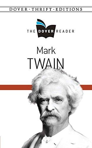 Mark Twain - Mark Twain The Dover Reader