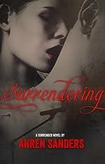 Surrendering (Surrender Series Book 1)