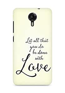 AMEZ let all that you do be done with love Back Cover For Micromax Canvas Xpress 2 E313